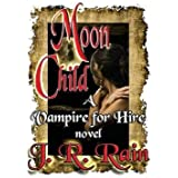 [(Moon Child)] [By (author) J R Rain] published on (April, 2015)