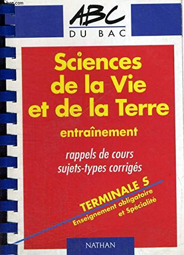 SCIENCES DE LA VIE ET DE LA TERRE TERMINALE S. Entraînenement par Jean-François Beaux, Collectif, Annie Mamecier, Eric Périlleux