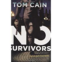 No Survivors (Accident Man Novels) by Tom Cain (2009-03-05)