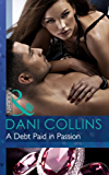 A Debt Paid in Passion (Mills & Boon Modern)