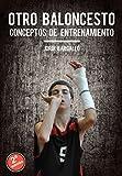 Image de Otro Baloncesto: Conceptos de entrenamiento