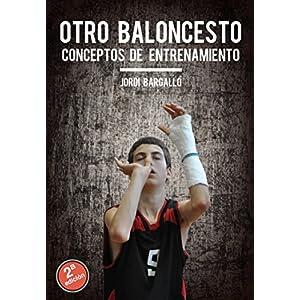 Otro Baloncesto: Conceptos de entrenamiento