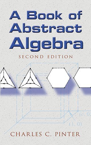 A Book of Abstract Algebra: Second Edition (Dover Books on Mathematics) by Charles C Pinter (2009) Paperback
