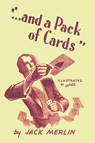 And a Pack of Cards: Revised Edition por Jack Merlin