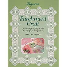 Pergamano Parchment Craft: Over 15 Original Projects Plus Dozens of New Design Ideas (English Edition)
