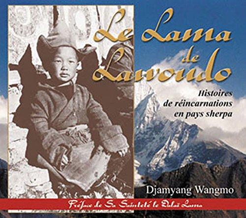 Le Lama de Lawoudo : Histoires de réincarnations en pays sherpa