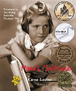 Hana's Suitcase (Holocaust Remembrance Series for Young Readers) by [Levine, Karen]