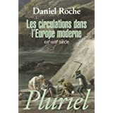 Les circulations dans l'Europe moderne : XVIIe-XVIIIe siècle (Grand Pluriel) (French Edition)