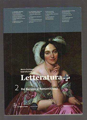 Letteratura+ 2 - Dal barocco al romanticismo