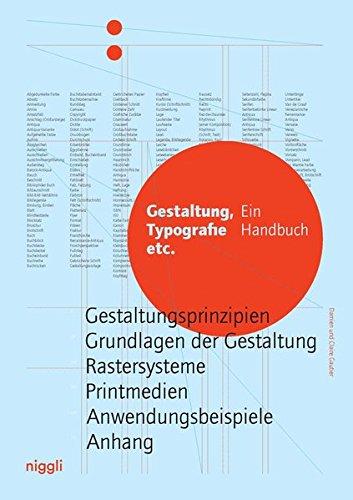 Gestaltung, Typografie etc.: Ein Handbuch Buch-Cover