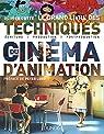 Le grand livre des techniques du cinéma d'animation par Cotte