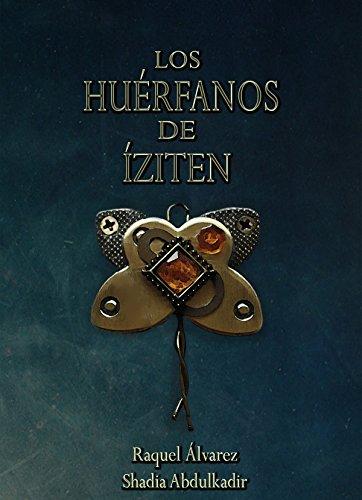 Los Huérfanos de Íziten por Raquel Álvarez Piteira