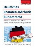 Deutsches Beamten-Jahrbuch Bundesrecht Jahresband 2018: Rechte und Ansprüche, Stand und Status; Gesetze, Verordnungen, Verwaltungsvorschriften