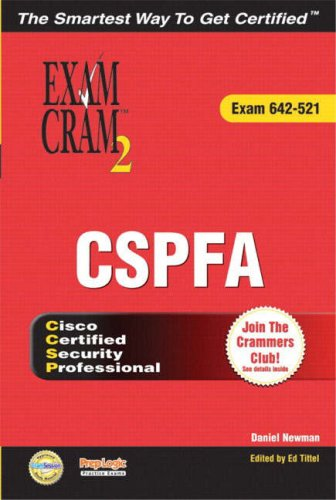 CCSP CSPFA Exam Cram 2 (Exam Cram 642-521) por Daniel P. Newman