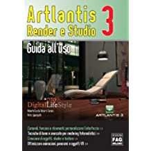 Artlantis. Render e studio 3. Guida all'uso (Digital LifeStyle Pro)