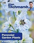 Alan Titchmarsh How to Garden: Perenn...