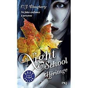 Night School - tome 02 : Héritage (2)