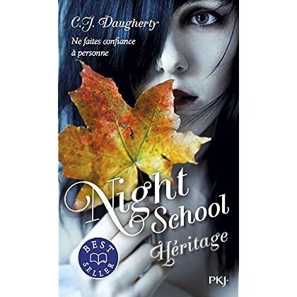 Night School - tome 02 : Héritage (2)