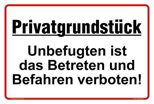 Hochwertiges Privatgrundstück Schilder aus Alu 30x20 cm - Unbefugten ist das Betreten und Befahren verboten - Original Protecticure - Verbotsschild Grundstück
