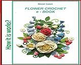 Flower crochet beauty: how it is work? Flower crochet