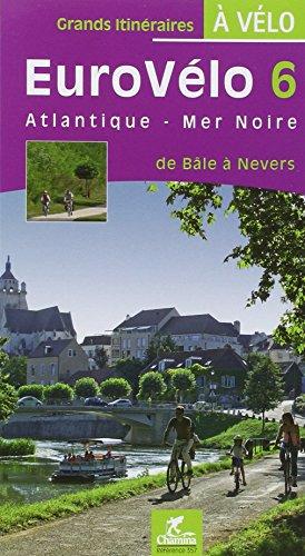 EuroVélo 6 Atlantique-Mer Noire : de Bâle à Nevers