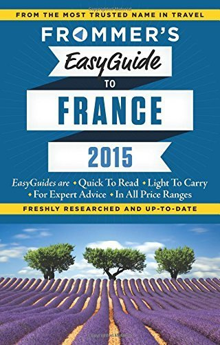 Frommer's EasyGuide to France 2015 (Easy Guides) by Margie Rynn (2014-12-23)