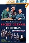 Secret Channel to Berlin: The Masson-...