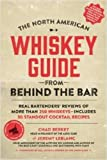 North American Whiskey Guide from Behind the Bar, The
