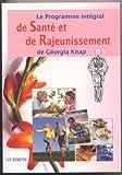 le programme intégral de santé et de rajeunissement de gëorgia knap