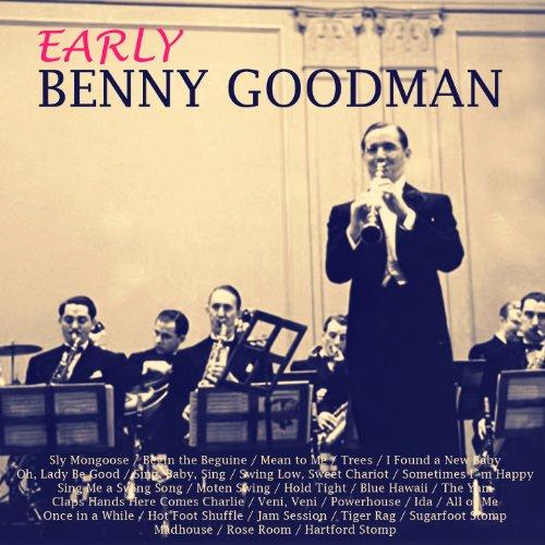 Early Benny Goodman (Live)