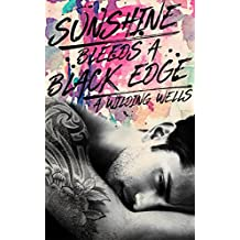 Sunshine Bleeds A Black Edge (The Wild Things (standalone) Book 3)