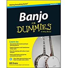Banjo For Dummies: Second Edition (Book/Online Video And Audio Instruction)