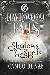 Shadows & Spells: (A Havenwood Falls High Novella)