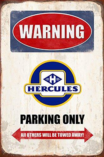 Schatzmix Warning Hercules Parking only blechschild