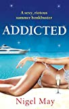 Addicted by Nigel May