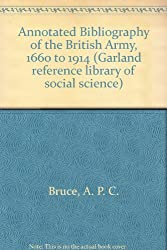 Annotated Bibliography of the British Army, 1660 to 1914