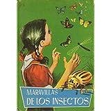 MARAVILLAS DE LOS INSECTOS. Ilustrs. de Tello.