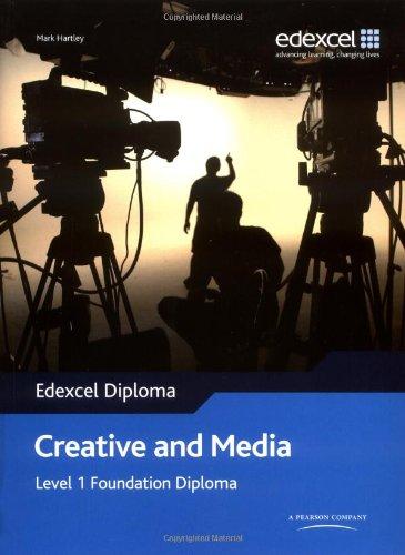 Edexcel Diploma: Creative and Media: Level 1 Foundation Diploma Student Book (Level 1 Foundation Diploma in Creative and Media)