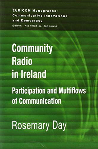 Community Radio in Ireland: Participation and Multi-flows of Communication (Euricom Monographs) by Rosemary Day (2008-10-30) par Rosemary Day
