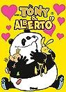 Tony et Alberto, tome 7 : Pigeon, vole ! par Dab`s