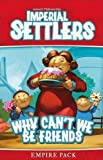 Imperial Settlers: Why Can't We Be Friends? (Expansion) Board Game by Pegasus Spiele