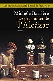 Le prisonnier de l'Alcazar (Romans historiques)
