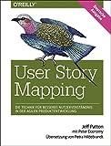 User Story Mapping- Nutzerbedürfnisse besser verstehen als Schlüssel für erfolgreiche Produkte