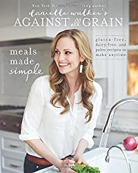 BY Walker, Danielle ( Author ) [ DANIELLE WALKER'S AGAINST ALL GRAIN: MEALS MADE SIMPLE: GLUTEN-FREE, DAIRY-FREE, AND PALEO RECIPES TO MAKE ANYTIME ] Sep-2014 [ Paperback ]
