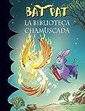 La biblioteca chamuscada (Serie Bat Pat 41) (Spanish Edition)