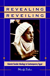 Revealing Reveiling: Islamist Gender Ideology in Contemporary Egypt (SUNY Series in Middle Eastern Studies) by Sherifa Zuhur (1992-07-01)