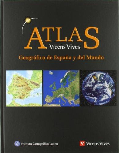 ATLAS GEOGRAFICO ESPAÑA Y MUNDO N/C: Atlas Geográfico De España Y Del Mundo: 000001 - 9788431683184 por Instituto Cartográfico Latino