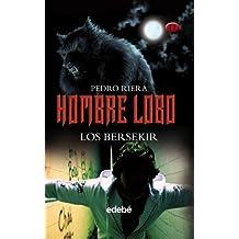 Hombre Lobo: Los Bersekir