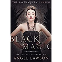 Black Magic (Raven Queen's Harem Part Three) (The Raven Queen's Harem Book 3) (English Edition)
