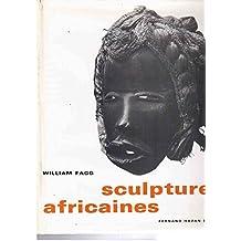 Sculptures africaines. les univers artistiques des tribus d'afrique noire.